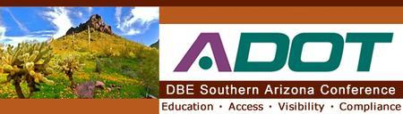 2013 ADOT DBE Southern Arizona Conference