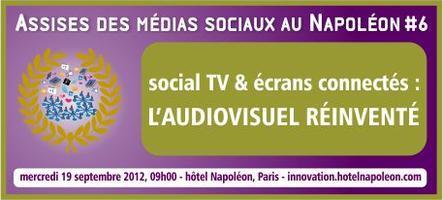 6e Assises des Médias Sociaux au Napoléon - Social TV...
