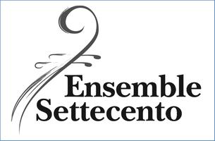 """Ensemble Settecento presents """"Circa 1718"""""""