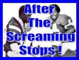 After The Screaming Stops - Premier of Web Series on NFL...