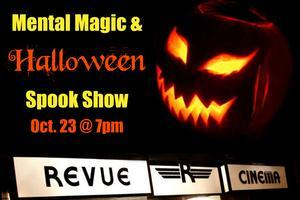 Mental Magic and Halloween Spook Show with Mysterion...