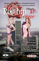 The Rosehip Revue-- TICKETS NOW AVAILABLE AT METRO...