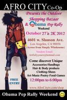 Afro City Shopping Bazaar & Obama Pep Rally