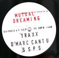 MUTUAL DREAMING Loft Party: TRAXX / D'MARC CANTU /...