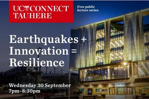 UC Connect panel: Earthquakes + Innovation = Resilience