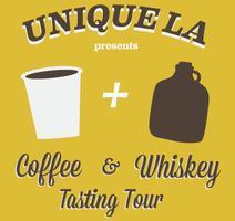 UNIQUE LA's Coffee & Whiskey Tasting/Tour
