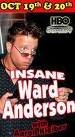 Insane Ward Anderson Live!