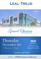 Leal - Trejo New Office Ribbon Cutting and Grand...