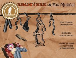 Saucisse: A Foo Musical