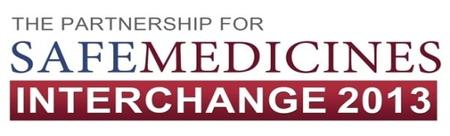 The Partnership for Safe Medicines  Interchange 2013