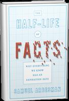 Samuel Arbesman on The Half-Life of Facts