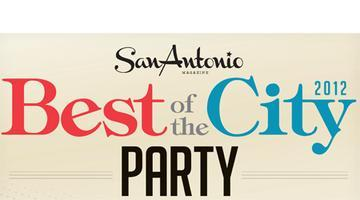 "San Antonio Magazine's ""Best of the City"" Party"