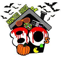 Haunted House of 80's! 80's Halloween Dance Party!