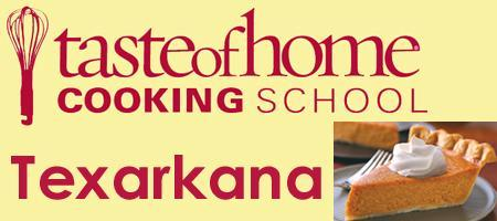2012 Taste of Home Cooking School Texarkana