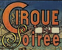 Cirque du Soiree