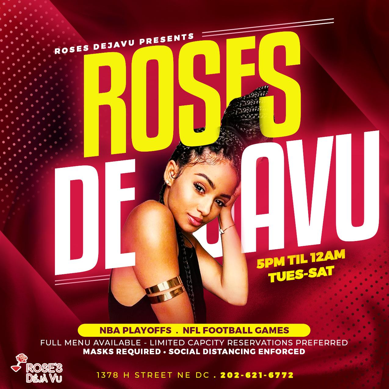 Roses De'Javu - Tuesday through Saturday