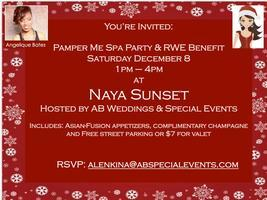 """Pamper Me"" Spa Party & RWE Benefit/ Angelique Bates..."