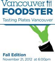 Tasting Plates Vancouver *Fall Edition*