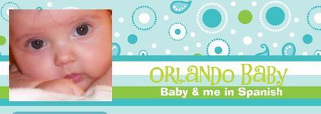 Orlando Baby & Me in Spanish