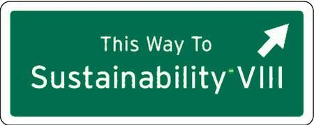This Way to Sustainability Conference VIII  at CSU,...