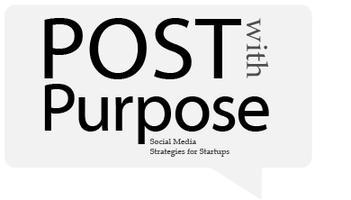 Post with Purpose: Social Media Strategies for Startups