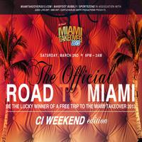 """""""The Official"""" Road to Miami"""