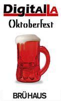 Digital LA - Oktoberfest @ BRÜ HAUS