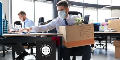 Los despidos por fuerza mayor en tiempos de pandemia