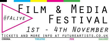 Future Artists Film and Media Festival Nov 1st - Nov...