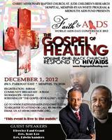 Faith and AIDS World AIDS Day Conference 2012: The...