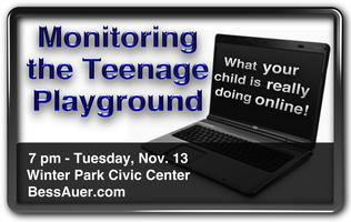 Monitoring the Teenage Playground - Parent Seminar