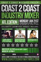 Coast 2 Coast Music Industry Mixer | ATL  Edition - 1/21/13