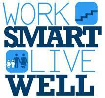Work Smart, Live Well Seminar