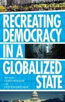 Recreating Democracy in a Globalized State with Author ...