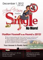 Single No More Position Yourself To Be Found - Bay Area