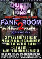 """QUEEN OF THE RING """"PANIC ROOM 2"""""""