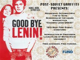 Post-Soviet Graffiti Presents: Goodbye Lenin! (2003)