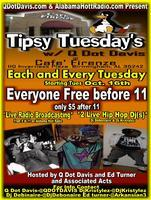Tipsy Tuesdays with Q Dot Davis and AlabamaHottradio...