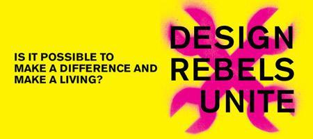 DESIGN REBELS UNITE