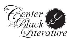 The Center for Black Literature 10th Anniversary...