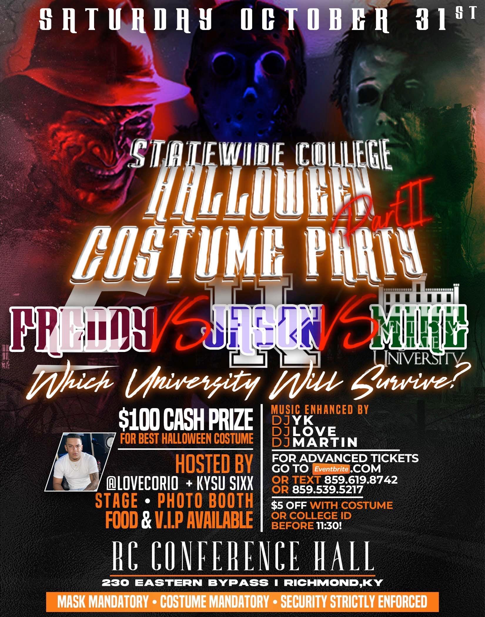 Richmond Ky Halloween 2020 STATEWIDE HALLOWEEN COLLEGE PARTY ! ! FREDDY vs JASON vs MICHAEL