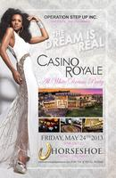 Dream is Real Weekend CASINO ROYALE ALL WHITE DREAM PARTY