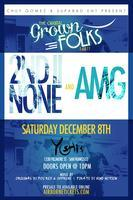 The Grown Folks Party featuring 2nd II None & AMG