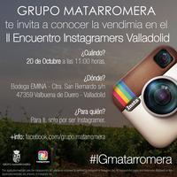 VENDIMIA INSTAGRAMERS EN GRUPO MATARROMERA