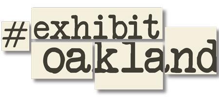 #ExhibitOakland First Friday Nov 2nd