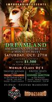 """TWISTED DREAMLAND"" HALLOWEEN COSTUME BALL @ HOUSE OF..."