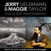 """Jerry Uelsmann & Maggie Taylor: This is not..."