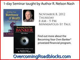 Nelson Nash-Becoming Your Own Banker 1-Day Seminar in...