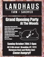 Landhaus Grand Opening Party
