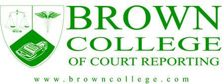 Brown College of Court Reporting - OPEN HOUSE